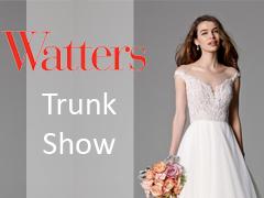 Trunk Show * Watters Bridal Spring 2017, Saskatoon